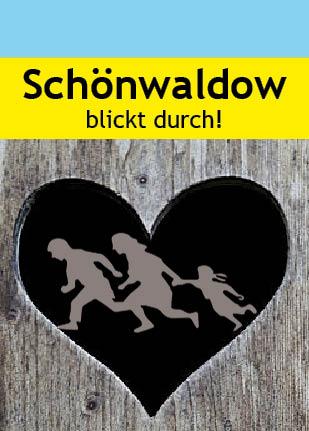 Schönwaldow blickt durch!